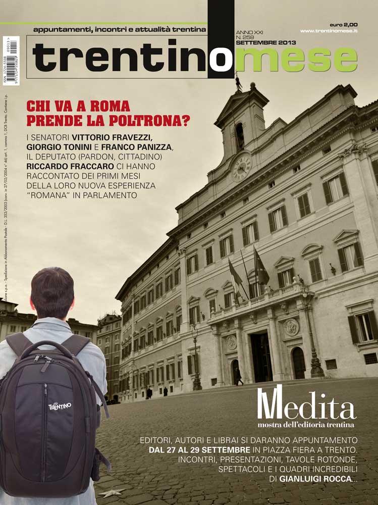 Trentinomese appuntamenti incontri e attualit trentina for Chi va a roma perde la poltrona